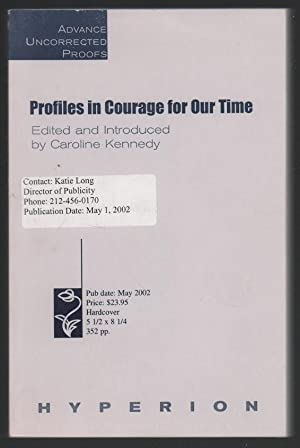 Profiles in Courage For Our Time: Kennedy, Caroline