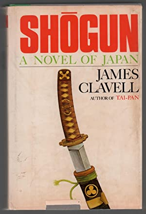 Shogun: A Novel of Japan: Clavell, James