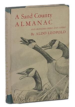 A Sand County Almanac: And Sketches Here: Leopold, Aldo
