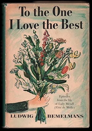 To the One I Love Best: Bemelmans, Ludwig