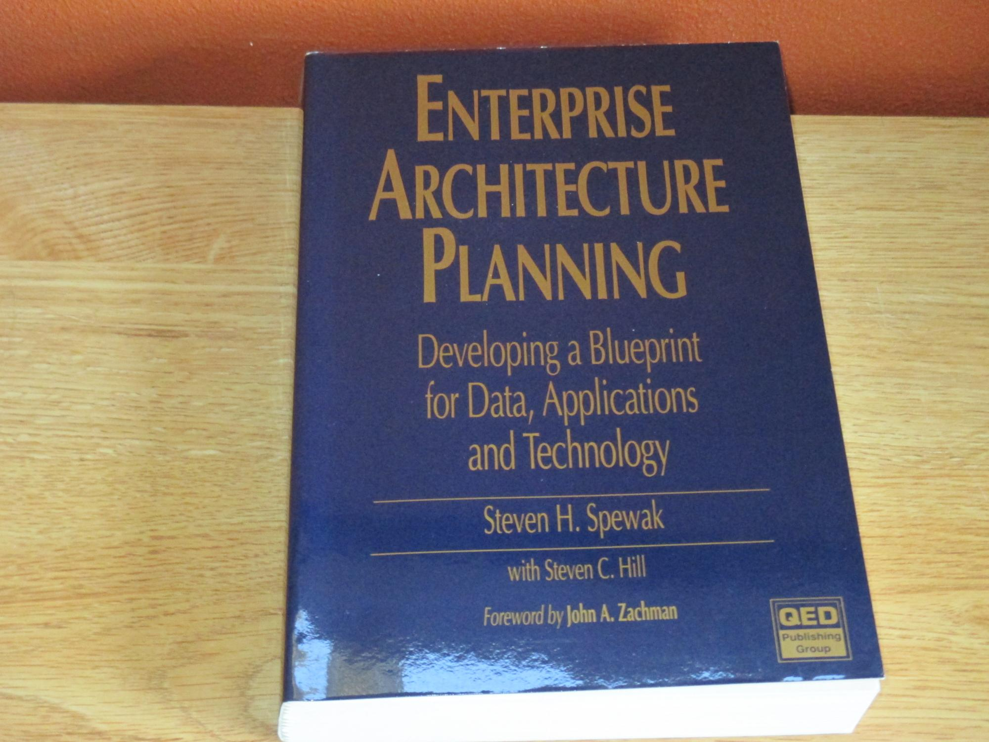 Enterprise architecture planning developing a blueprint for data enterprise architecture planning developing a blueprint for data applications and technology malvernweather Image collections