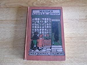 Maida's Little Shop: Inez Haynes Gillmore