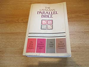 The Layman's Parallel Bible: King James Version,: Layman's Parallel Bible