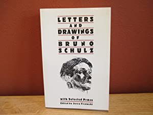 Letters and Drawings of Bruno Schulz: Jerzy Ficowski, Editor