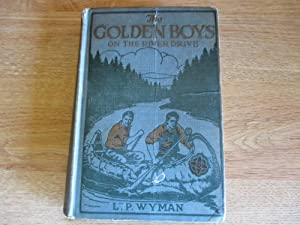 The Golden Boys on the River Drive: L.P. Wyman