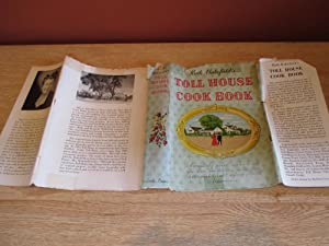 Ruth Wakefield's Toll House Cook Book: Ruth Wakefield