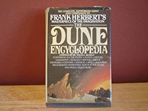 The Dune Encyclopedia: The Complete Authorized Guide and Companion to Frank Herbert¿s ...