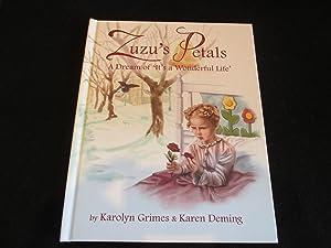 Zuzu's Petals, A Dream of It's a: Karen Deming; Karolyn