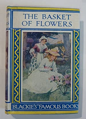 The Basket of Flowers: A Tale for: Christopher Von Schmid