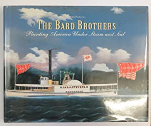 The Bard Brothers: Painting America Under Steam: The Mariners' Museum