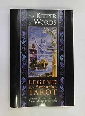A Keeper Of Words, Legend: The Arthurian: Anna-Marie Ferguson