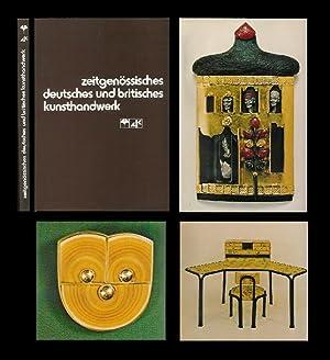 Zeitgenössisches Deutsches und Britisches Kunsthandwerk. Contemporary German: Großbritannien. - Arbeitsgemeinschaft