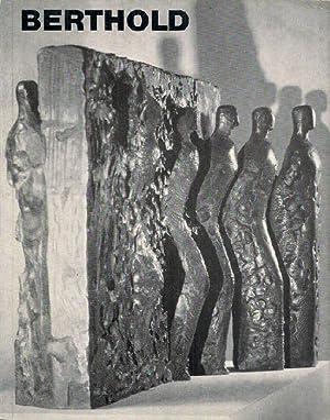Joachim Berthold. Bronzen, Marmorskulpturen, Zeichnungen. Ausstellung vom: Ausstellungskataloge. - Berthold,