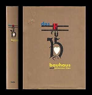 Das frühe Bauhaus und Johannes Itten. Katalogbuch: Bauhaus Weimar. -