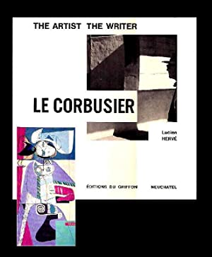 Le Corbusier As Artist As Writer. Introduction by Marcel Joray. Transl. by Haakon Chevalier.