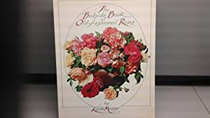 The Bedside Book of Old Fashioned Roses
