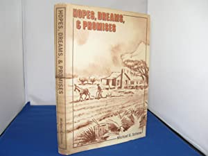 Hopes, Dreams, and Promises: A Historyof Volusia County Florida: Schene, Michael G.