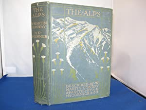The Alps: W. Martin Conway
