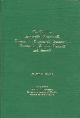 The Families Somerville, Somervaill, Summerall, Summerell, Summerill, Summerlin, Sumlin, Sumrall ...