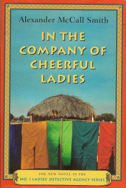 In the Company of Cheerful Ladies: McCall Smith, Alexander