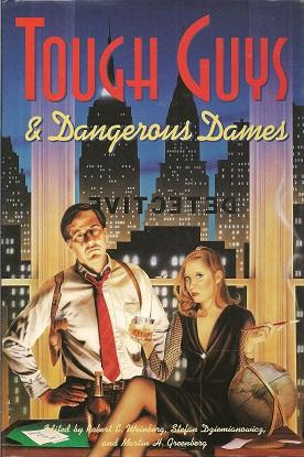 Tough Guys and Dangerous Dames