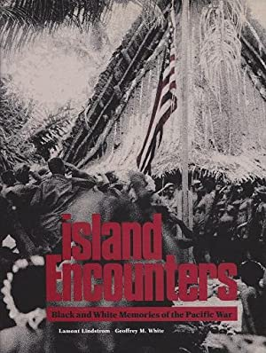 Island Encounters: Black and White Memories of: Lindstrom, Lamont; White,