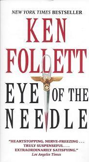 Eye of the Needle: Follett, Ken