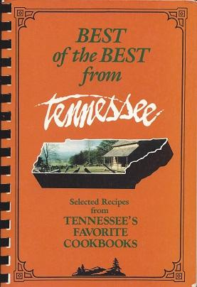 Best of the Best from Tennessee: Selected Recipes from Tennessee's Favorite Cookbooks