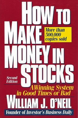 How to Make Money in Stocks: A Winning Systems in Good Tmes or Bad