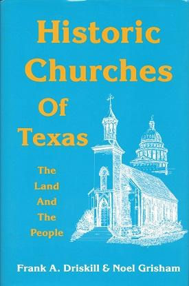 Historic Churches of Texas: The Land and the People