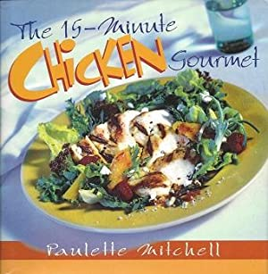 The 15-minute Chicken Gourmet
