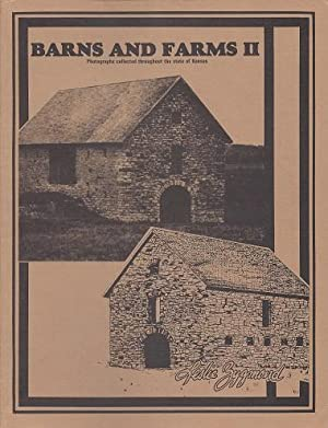 Barns and Farms II: A Collection of Photographs throughout Kansas with Sketches