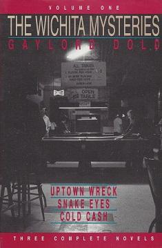 The Wichita Mysteries: Uptown Wreck; Snake Eyes; Cold Cash