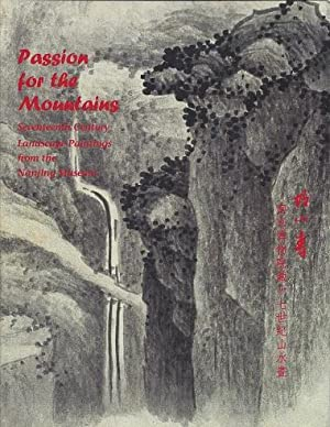 Passion for the Mountains: Seventeenth Century Landscape: Chang, Willow Weilan