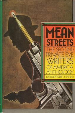 Mean Streets: The Second Private Eye Writers of American Anthology