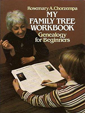 My Family Tree Workbook Genealogy for Beginners: Chorzempa, Rosemary A.
