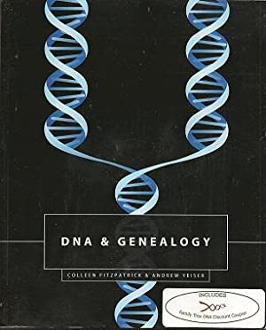 DNA & Genealogy: Fitzpatrick, Colleen; Yeiser,