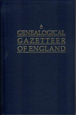 A Genealogical Gazetteer of England: An Alphabetical: Smith, Frank
