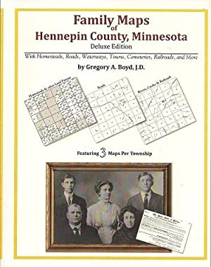 Family Maps of Hennepin County, Minnesota, Deluxe Edition