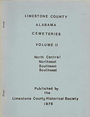 Limestone County Alabama Cemeteries: North Central Northeast: Limestone County Historical