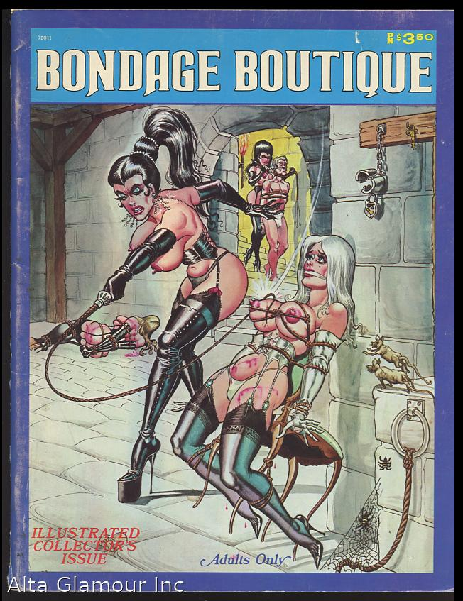 BONDAGE BOUTIQUE Softcover magazine-format fiction of 48pp., plus covers. Illustrated throughout with b/w drawings by Bill Ward. A sadomasochistic bondage story featuring cruel