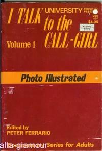 I TALK TO THE CALL-GIRL; Vol. 1: Forero, Ph.D., Hernan [Peter Ferrario, ed.]