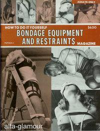 HOW TO DO IT YOURSELF BONDAGE EQUIPMENT AND RESTRAINTS; No. 2