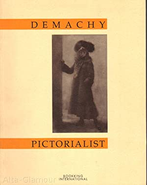 ROBER DEMACHY: PICTORIALIST: Demachy, Robert