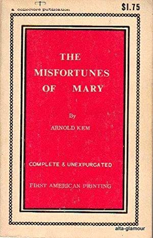 THE MISFORTUNES OF MARY: Kem, Arnold
