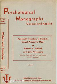 PERSONALITY FUNCTIONS OF SYMBOLIC SEXUAL AROUSAL TO MUSIC; Psychological Monographs: General and ...