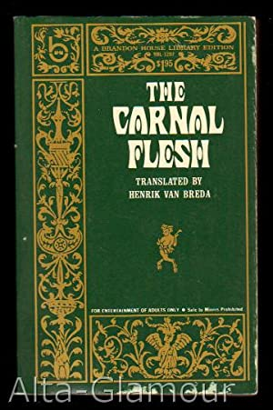 THE CARNAL FLESH: Van Breda, Henrik (translator [Mark Alexander]