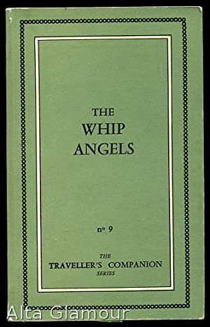 THE WHIP ANGELS Traveller's Companion: XXX, [Diane Bataille]