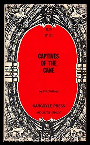CAPTIVES OF THE CANE Gargoyle Press: Tieflund, Eric