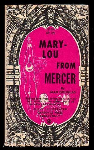 MARY-LOU FROM MERCER Gargoyle Press: Douglas, Max